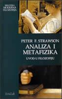 ANALIZA I METAFIZIKA - uvod u filozofiju - peter f. strawson