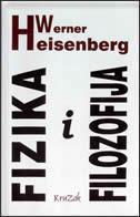 FIZIKA I FILOZOFIJA - werner heisenberg