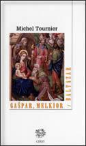 GAŠPAR, MELKIOR I BALTAZAR
