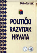 POLITIČKI RAZVITAK HRVATA - dinko tomašić
