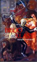 BIBLIOKLASTI - Mesija i autodafe - gerard haddad