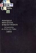 POVIJEST HRVATSKE KNJIŽEVNOSTI 1 - od početaka do Krbavske bitke - slobodan prosperov novak