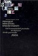 POVIJEST HRVATSKE KNJIŽEVNOSTI 2 - od humanističkih početaka do Kašića - slobodan prosperov novak