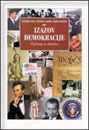 IZAZOV DEMOKRACIJE - vladanje u Americi -  janda