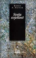 SVETA SVJETLOST - boris a. novak