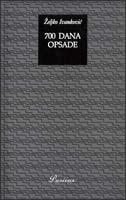 700 DANA OPSADE - sarajevski dnevnik 1992.-1994. - željko ivanković