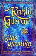 GLAS PJESNIKA - kahlil gibran