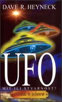 UFO - MIT ILI STVARNOST? - dave r. heyneck
