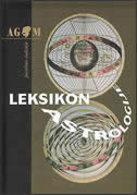 LEKSIKON ASTROLOGIJE - astrologija - astronomija - kozmologija - udo (prir.) becker