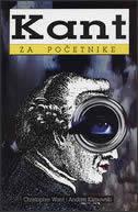 KANT ZA POČETNIKE - christopher want, a. klimowski