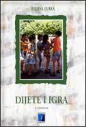 DIJETE I IGRA - 4. izdanje - mirjana duran