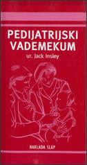 PEDIJATRIJSKI VADEMEKUM - jack insley