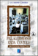 PRILAGOĐAVANJE RADA ČOVJEKU - Ergonomski priručnik - e.h.k. kroemer, e. gradjen