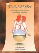 TAJNE SEKSA - (Alkemija ekstaze prema sakralnom erotizmu) - nik douglas, penny slinger