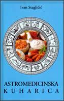 ASTROMEDICINSKA KUHARICA - uvan stagličić