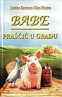 BABE - PRAŠČIĆ U GRADU - j. kormon, r. fontes