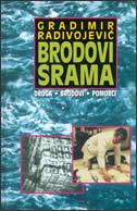 BRODOVI SRAMA - gradimir radivojević