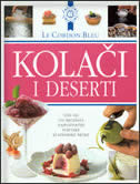 KOLAČI I DESERTI - LE CORDON BLEU - laurent duchene, bridget jones