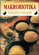 MAKROBIOTIKA - klasični recepti