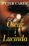 OSCAR I LUCINDA - peter carey