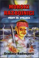 MORSKI RAZBOJNICI - PIRATI 20.st. - gradimir radivojević
