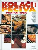 KOLAČI I PECIVA - Praktični vodič - roland ( ur.) veble