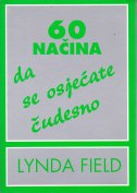 60 NAČINA DA SE OSJEĆATE ČUDESNO - lynda field