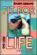 FIT FOR LIFE 1 - ŽIVJETI ZDRAVO - h. diamond, m. diamond