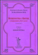 HERMENEUTIKA I KRITIKA - sv. 1. s primjenom na Novi zavjet - friedrich d. e. schleiermacher