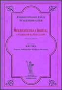 HERMENEUTIKA I KRITIKA - sv. 2. s primjenom na Novi zavjet - friedrich d. e. schleiermacher
