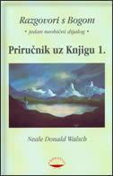 RAZGOVORI S BOGOM - priručnik uz knjigu 1 - neale donald walsch