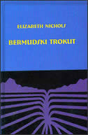 BERMUDSKI TROKUT - elizabeth nichols