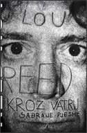 KROZ VATRU ( SABRANE PJESME 1 ) - lou reed