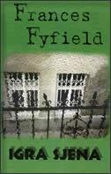 IGRA SJENA - frances fyfield