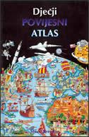 DJEČJI POVIJESNI ATLAS - stuart brendon