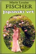 JAPANSKI VRT - marie louise fischer