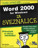 WORD 2000 FOR WINDOWS ZA SVEZNALICE - dan gookin