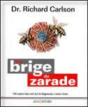 BEZ BRIGE DO ZARADE - richard carlson