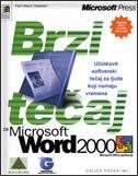 BRZI TEČAJ MS WORD 2000 - c. dudley, j. cox