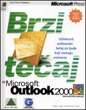 BRZI TEČAJ MS OUTLOOK 2000 - j. cox, c. dudley
