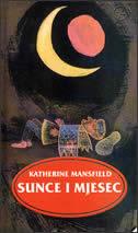 SUNCE I MJESEC - katherine mansfield