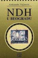 NDH U BEOGRADU - aleksandar vojinović