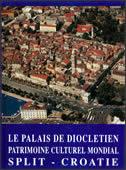 LE PALAIS DE DIOCLETIEN - tomislav marasović