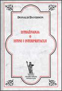 ISTRAŽIVANJA O ISTINI I INTERPRETACIJI - david davidson