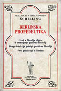 BERLINSKA PROPEDEUTIKA - friedrich wilhelm j. schelling