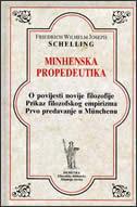 MINHENSKA PROPEDEUTIKA - friedrich wilhelm j. schelling