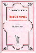 PROPAST ZAPADA - svezak prvi - oswald spengler