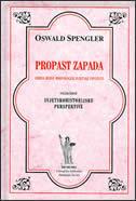 PROPAST ZAPADA - svezak drugi - oswald spengler