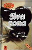 SIVA ZONA - goran tribuson
