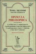 OPUSCULA PHILOSOPHICA - svezak drugi - toma akvinski